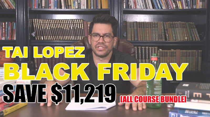 Tai Lopez Black Friday All Course Bundle