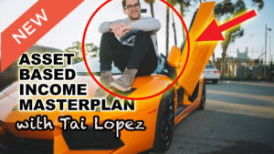 Asset Based Income with Tai Lopez
