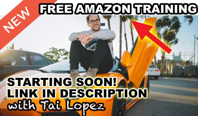 Amazone Training with Tai Lopez